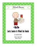 Social Story - Larry Learns to Wash His Hands