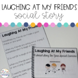 Social Narrative: Laughing At My Friends