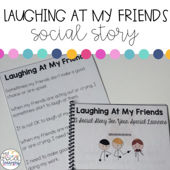 Social Story: Laughing At My Friends