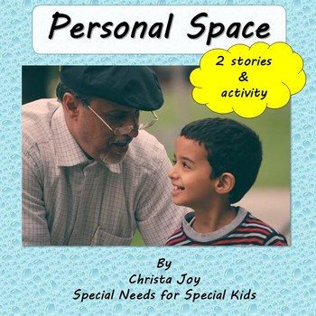 Personal Space : Social Stories and Sorting Activity