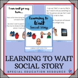 Social Story - Learning to Wait