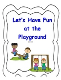 Social Story- Let's Have Fun at the Playground (school recess)