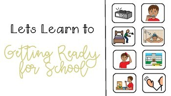 Social Story - Lets Learn to Get Ready for School