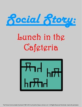 Social Story: Lunch in the Cafeteria
