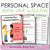 Personal Space  SOCIAL STORY SKILL BUILDER  {For 3rd-5th Grade}