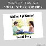 Social Story: Making Eye Contact