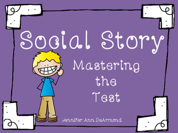 Social Story: Mastering the Test (State Test Prep)
