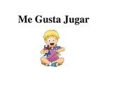 Social Story - Me Gusta Jugar