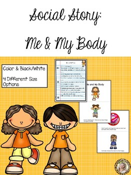 Social Story - Me and My Body
