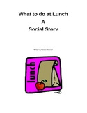 Social Story- Middle or High School Lunch - Autism - speci