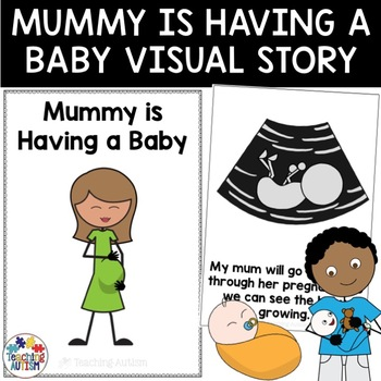 Social Story Mummy is Having a Baby