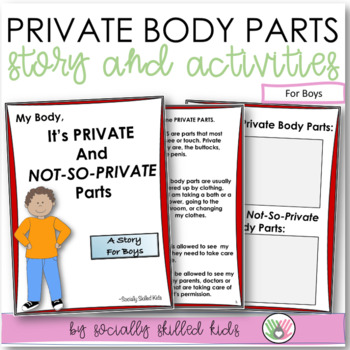 SOCIAL STORY~ My Body, Its Private And Not-So-Private Parts (for boys)