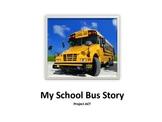Social Story: My Bus Story