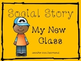 Social Story: My New Class