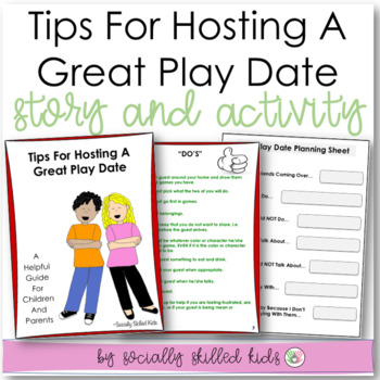 SOCIAL STORY: Tips For Having A Great Play Date