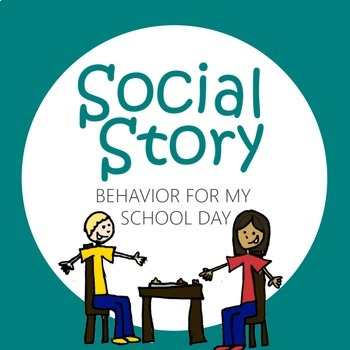 Social Story: Behavior for My School Day