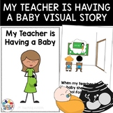 Social Story My Teacher is Having a Baby
