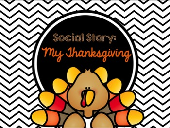 Social Story: My Thanksgiving