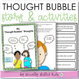 My Thought Bubble Thoughts   Social Skills Story & Activities  Distance Learning