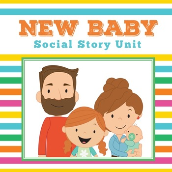 Social Story: New Baby