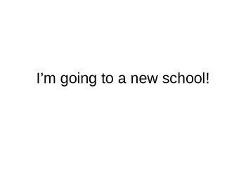 Social Story- New School