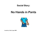 Social Story (No Hands in Pants)