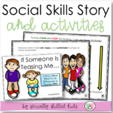 SOCIAL STORY SKILL BUILDER  If Someone Is Teasing Me...