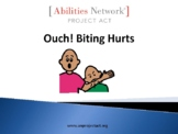 Social Story:  Ouch!  Biting Hurts!