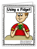 Social Story PLUS (Illustrated) - Using A Fidget