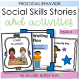 SOCIAL STORY Pack 3 { Prosocial Behaviors, k-2nd }