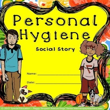 Special Education Social Story Personal Hygiene Health