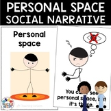 Personal Space Social Narrative