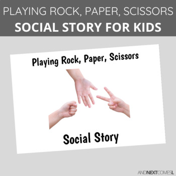 Social Story: Playing Rock, Paper, Scissors