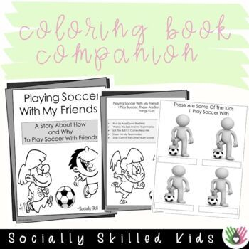 SOCIAL STORY  Playing Soccer With My Friends