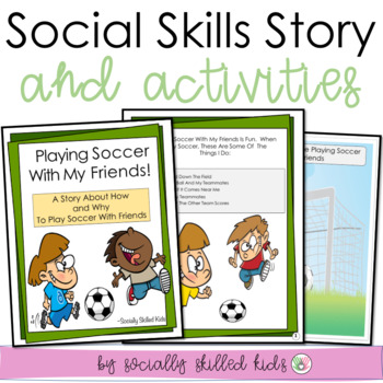 SOCIAL STORY: Playing Soccer With My Friends