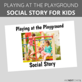 Social Story: Playing at the Playground