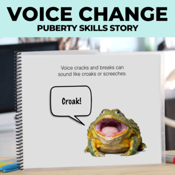 Social Story: Puberty: Boys: Voice Change: Editable