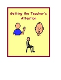 Social Story: Raise Hand to Get the Teacher's Attention