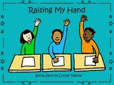 Social Story: Raising My Hand