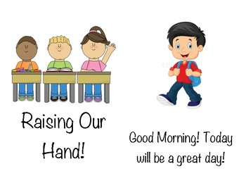 """Social Story- """"Raising our Hand"""""""
