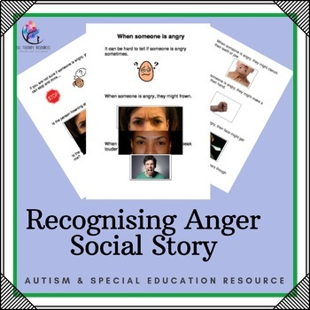 Social Story - Recognising Anger (Autism Resource)