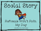 Social Story: Refusals Won't Ruin My Day