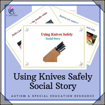 Social Story: Safe Use of Knives