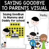 Social Story Saying Goodbye to Mummy and Daddy at School