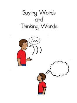 Social Story: Saying Words and Thinking Words