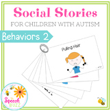 Social Story Set for Children with Autism:  More Behaviors