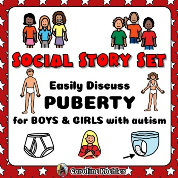 Social Story BUNDLE for Growing Up: BOYS & GIRLS in Pubert