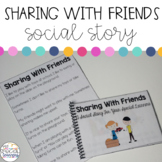 Social Narrative: Sharing With Friends
