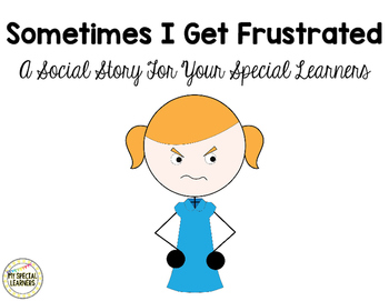 Social Story: Sometimes I Get Frustrated