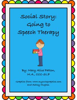 Social Narrative: Speech Therapy